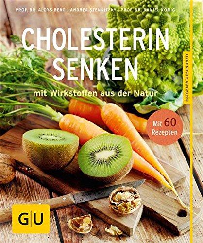 Image of Cholesterin senken: mit Wirkstoffen aus der Natur (GU Ratgeber Gesundheit)