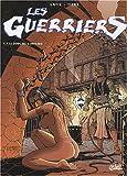 Les Guerriers, tome 7 - Le Joug de l'infamie