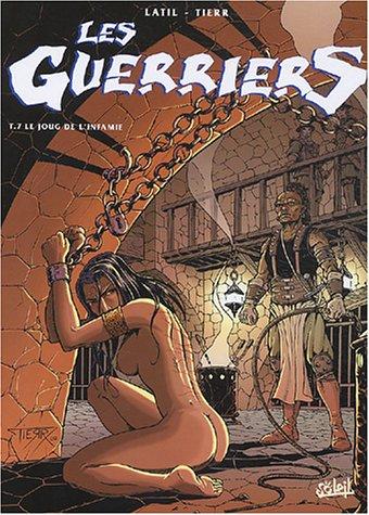 Les Guerriers, tome 7 : Le Joug de l'infamie