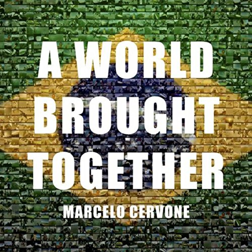 A World Brought Together (Radio Edit)