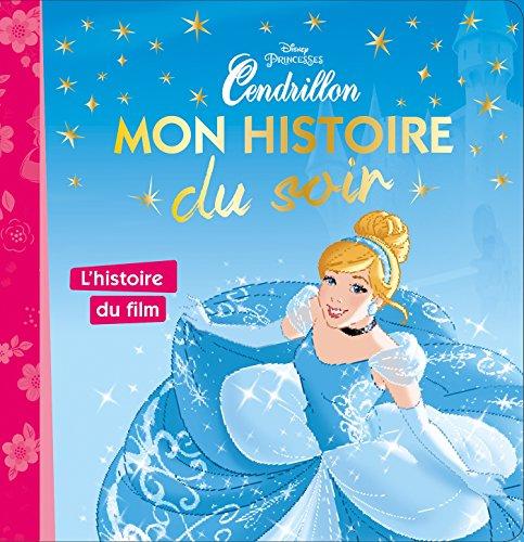 CENDRILLON - Mon Histoire du Soir [tout carton] par (Album - Mar 15, 2017)