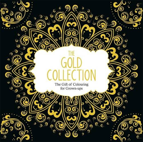 The Gold Collection: The Gift of Colouring for Grown-Ups