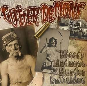 Misery Madness & Murder Lullabies
