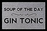 FUSSMATTE Schmutzmatte SOUP OF THE DAY Gin Tonic Spruch WG Flur Viele Farben Hellgrau