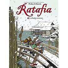 Ratafia - Tome 5 : Le nénuphar instantané