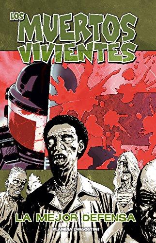Los muertos vivientes nº 05: La mejor defensa (Los Muertos Vivientes serie) por Robert Kirkman
