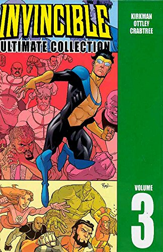 Invincible: The Ultimate Collection Volume 3: Ultimate Collection v. 3 por Robert Kirkman
