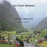Jon Ward Bauman: String Quartets Nos. 1-4