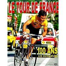 Tour de France 100 ans : Les vainqueurs