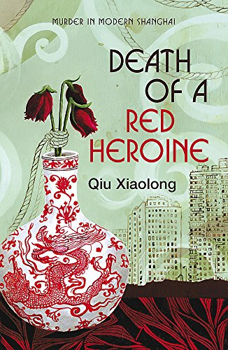 Death of a Red Heroine: Inspector Chen 1 (As heard on Radio 4, Band 1)