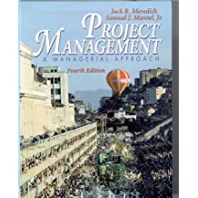 Project Management: a Managerial Approach with Microsoft Project 2000 4th Ed. by Jack R. Meredith (2001-06-29)