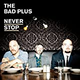 The Bad Plus Jazz