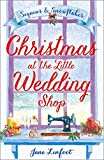 Christmas at the Little Wedding Shop: Sequins and Snowflakes (The Little Wedding Shop by the Sea)