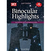 Binocular Highlights Revised & Expanded Edition: 109 Celesti