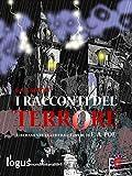 I racconti del terrore: (liberamente tratto dalle opere di E.A. Poe) (ClassiComics)