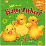 Auf dem Bauernhof: Fühlbuch zum Streicheln und Staunen - Sabine Nielsen