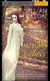 The Autumn Duchess (A Duchess for All Seasons Book 4) (English Edition)