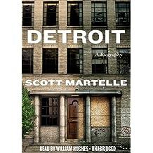 Detroit: A Biography
