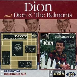 Presenting Dion & The Belmonts / Runaround Sue