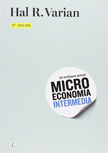 Microeconomía intermedia - 9ª edición (Economia (antoni Bosch))