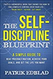 #5: The Self-Discipline Blueprint: A Simple Guide to Beat Procrastination, Achieve Your Goals, and Get the Life You Want