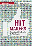 Hit Makers: Aufmerksamkeit im Zeitalter der Ablenkungen