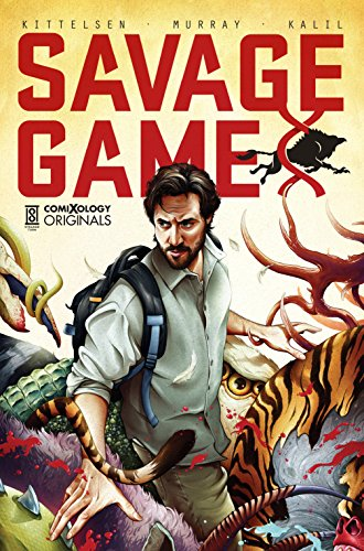 Savage Game (comiXology Originals) por Shawn Kittelsen
