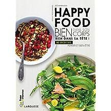 Happy food: Bien dans son corps, bien dans sa tête !