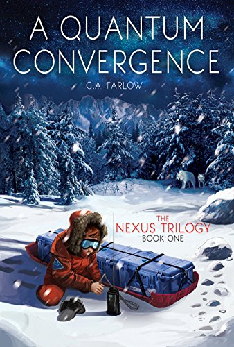A Quantum Convergence (Nexus Trilogy Book 1) (English Edition) (Mount Nexus)