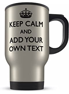 NEW KEEP CALM ANY TEXT MESSAGE PERSONALISED WHITE TRAVEL THERMAL MUG CUP GIFT