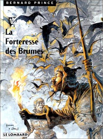 Bernard Prince, tome 11 : La Forteresse des brumes