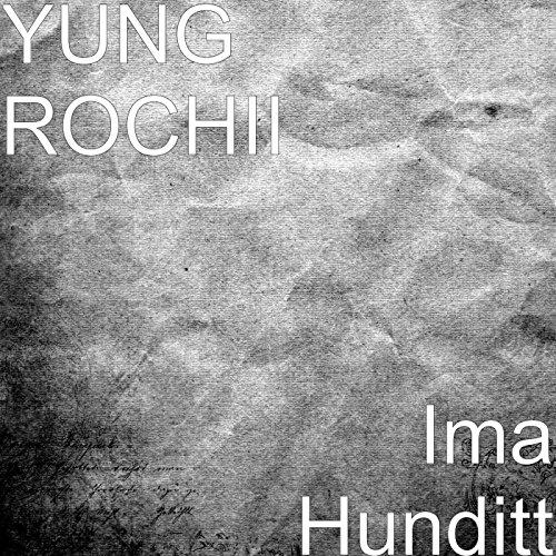 Ima Hunditt (feat. Pastor Troy) [Explicit]