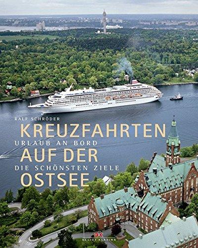 Kreuzfahrten auf der Ostsee: Urlaub an Bord - die schönsten Ziele