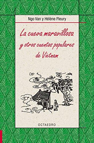 La cueva maravillosa: y otros cuentos populares de Vietnam (Biblioteca Básica nº 29) par Ngo Van