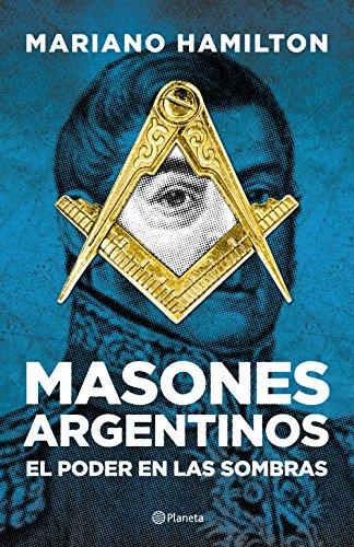 Masones argentinos de [Hamilton, Mariano]
