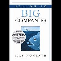Selling to Big Companies (English Edition)