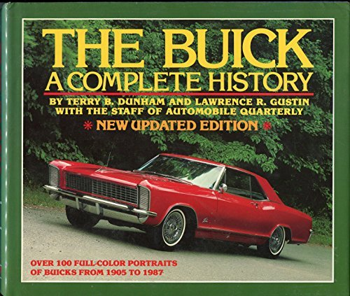 the-buick-a-complete-history-automobile-quarterly-library-series-by-terry-b-dunham-1985-01-01