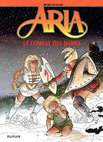 Aria – tome 9 – Le combat des Dames par Weyland