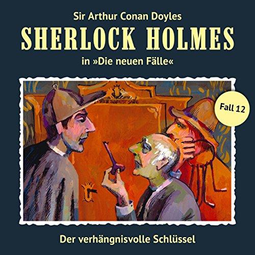 Buchseite und Rezensionen zu 'Der verhängnisvolle Schlüssel (Sherlock Holmes - Die neuen Fälle 12)' von Andreas Masuth