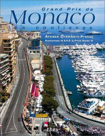 Grand Prix de Monaco. Les coulisses