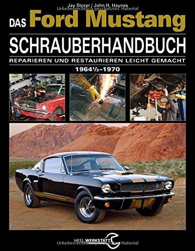 das-ford-mustang-schrauberhandbuch-alle-modelle-1964-1-2-bis-1970