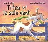 Titus et la Sale Dent