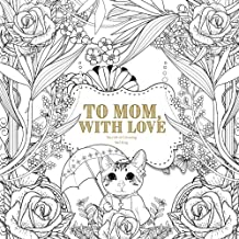 To Mom, With Love: The Gift of Colouring