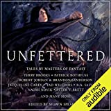 Best Fantasy Audiobooks - Unfettered: Tales By Masters of Fantasy Review