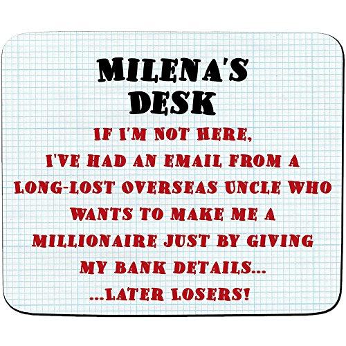 Milena Schreibtisch–I 'm a Millionär, später Verlierer. Witz E-Mail Betrug Design–Persönlicher Namen Mauspad–PREMIUM (5Dick)