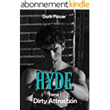 Hyde, Tome 1 - Dirty Attraction : une Romance New Adult