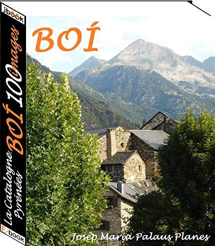 La Catalogne: Pyrénées  [BOÍ] (100 images)