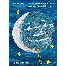Papa, hol mir den Mond vom Himmel: Midi-Ausgabe