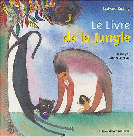 Le Livre de la jungle illustré par G. Lefebvre