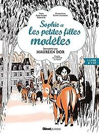 Sophie et les petites filles modèles: D'après la Comtesse de Ségur par Édith Chambon